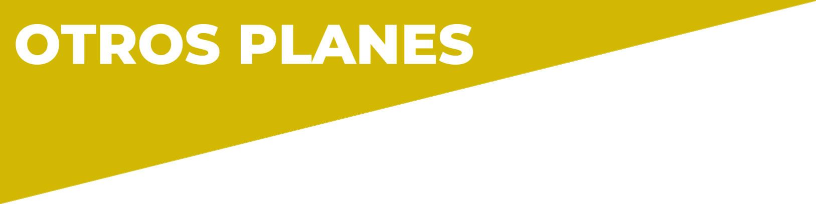 Nuestros Planes - Otros planesEstructuras
